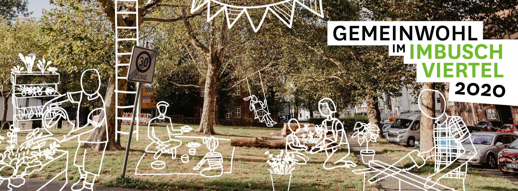 """Ein Foto vom Imbuschplatz, man sieht eine Wiese mit Bäumen. Rechts ein Fußweg und daneben Straße. Mit weißen Linien sind verschiedene Szenen eingezeichnet: Eine Person zersägt Holz, 2 Menschen picknicken, jemand schaukelt, eine Person und ein Kind pflanzen Blumen und in einem der Bäume ist ein Baumhaus. Rechts oben steht der Text """"Gemeinwohl im Imbuschviertel 2020"""""""